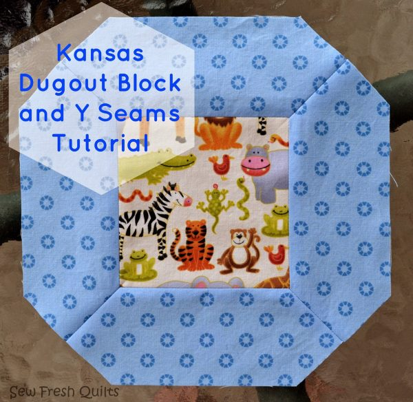 Kansas Dugout Quilt Block and Y Seam Tutorial