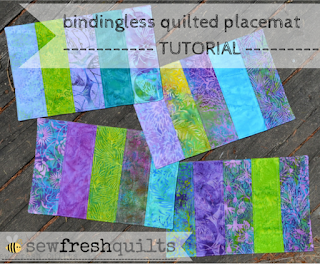 Bindingless Quilted Placemats – A Tutorial