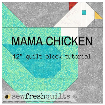 Mama Chicken 12″ quilt block tutorial